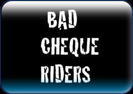Bad Cheque Riders